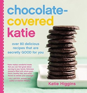 Chocolate-Covered Katie - Over 80 Delicious Recipes that are Secretly GOOD for You (a vegan cookbook)