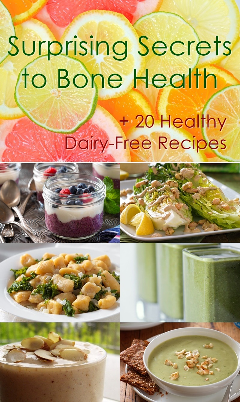 Unlock Bone Health: 6 Surprising Secrets + 20 Dairy-Free and Vegan Recipes