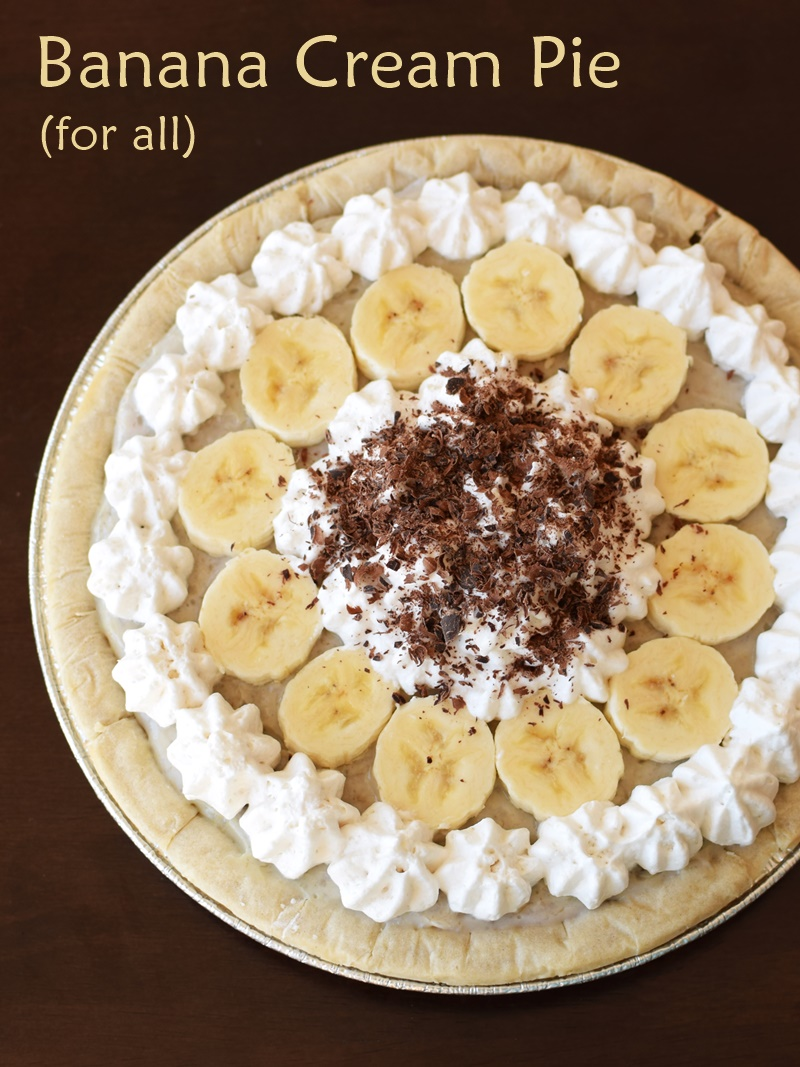 Banana Cream Pie 4 All - This rich & delicious pie recipe is naturally dairy-free, and vegan, optionally gluten-free and top allergen-free!
