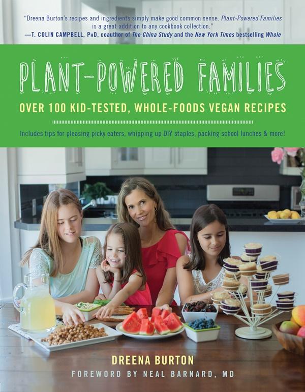 Plant-Powered Families by Dreena Burton