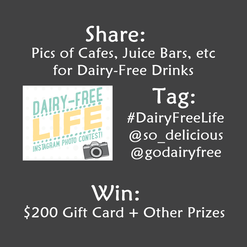 #DairyFreeLife Instagram Contest: Show Us Your Favorite Spots in North America for getting a Dairy-Free Drink (coffee, juices, smoothies, etc) - $200 Grand Prize + 3 Runner-Ups