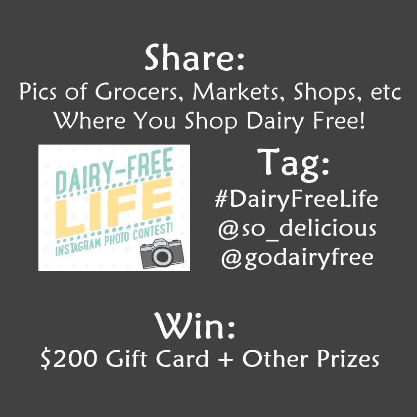 Where do you Shop Dairy Free? Share a pic on Instagram for the #DairyFreeLife Contest!