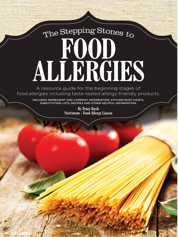 The Stepping Stones to Food Allergies by Tracy Bush / Nutrimom