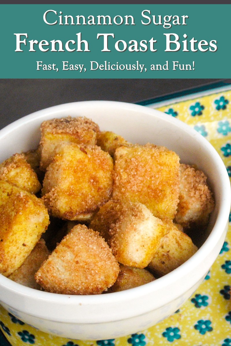 Cinnamon Sugar French Toast Bites Recipe - Cinnamon Toast meets French Toast meets Bite-Sized Treat for Dipping! Dairy-free, soy-free, with nut-free, egg-free, and gluten-free options. Easy recipee!
