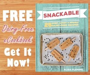 Free Snackable eCookbook - 25 dairy-free sweet, savory and sippable recipes! Vegan and gluten-free friendly, too!