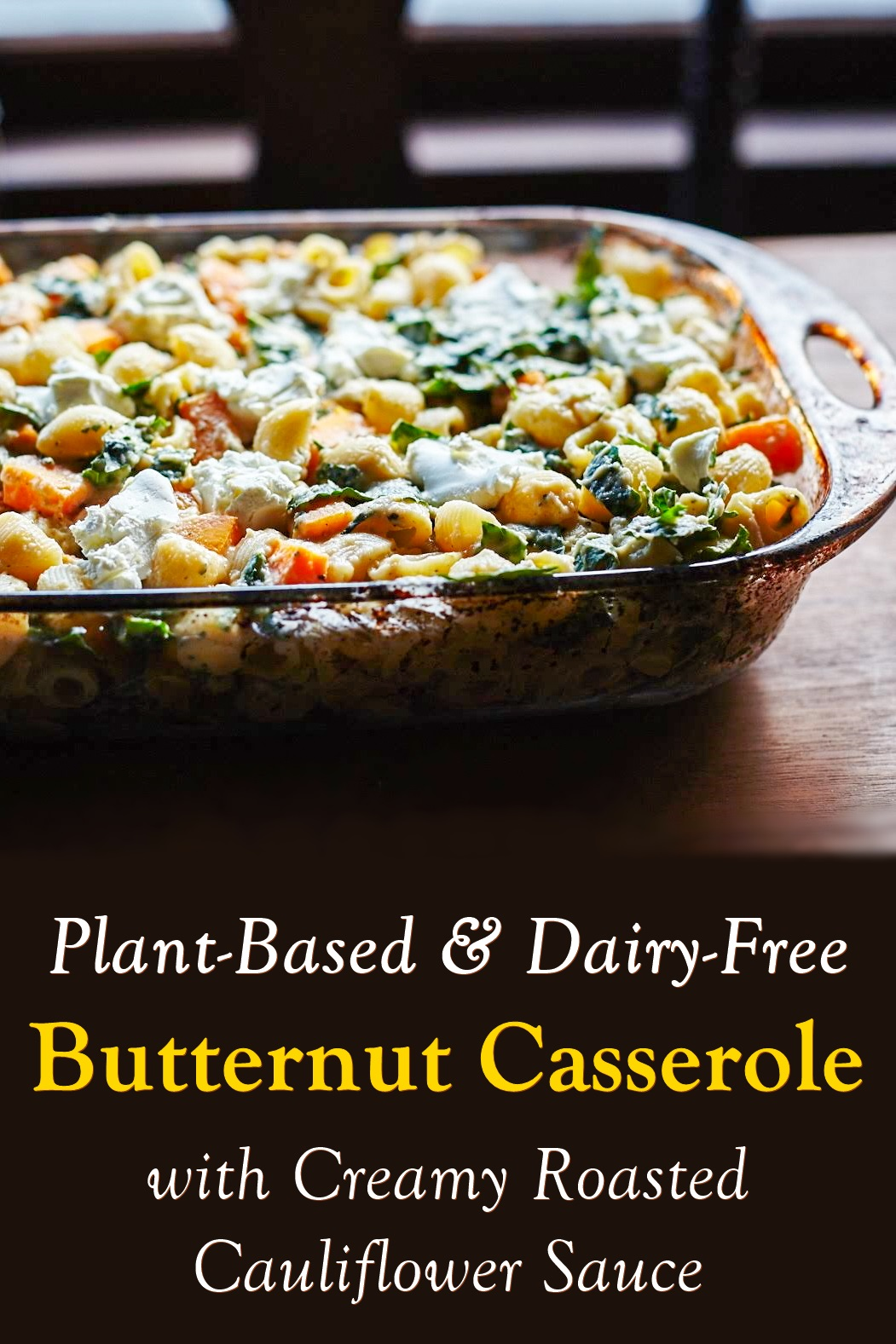 Butternut Squash Pasta with Kale and Creamy Roasted Cauliflower Sauce - a nutritious, winter vegetable, dairy-fee and vegan pasta with gluten-free options.