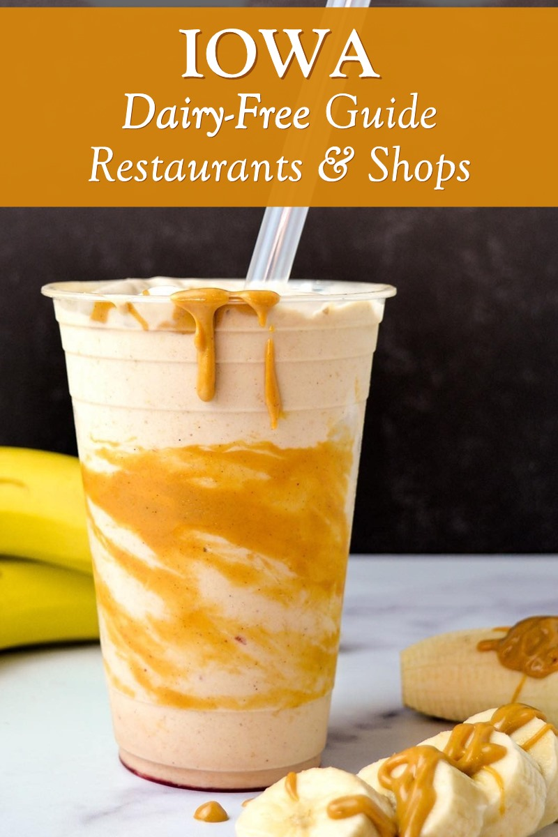 Dairy-Free Iowa: Recommended Restaurants & Shops with vegan and gluten-free options