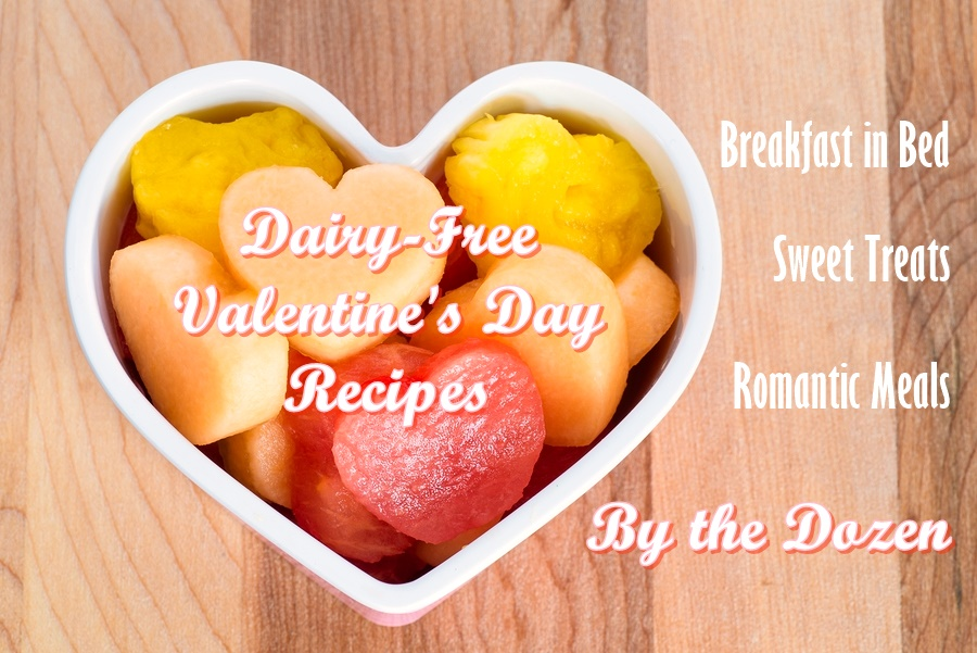 Dairy Free Valentine S Day Recipes By The Dozen