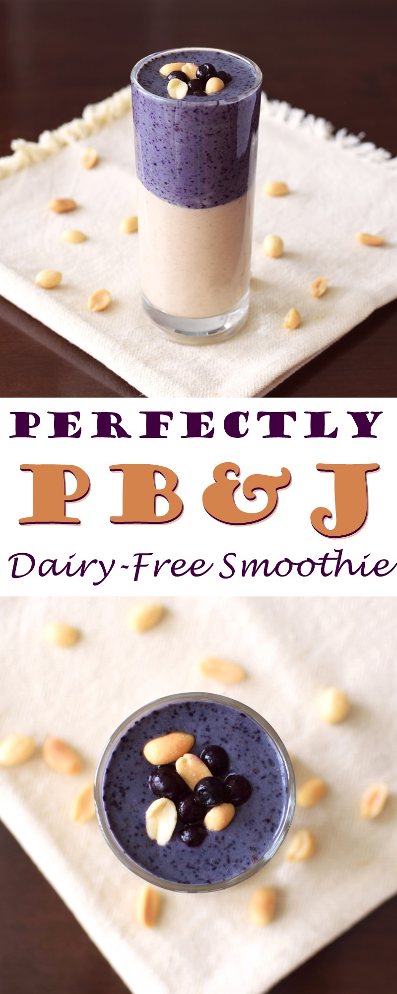 Perfect Peanut Butter and Jelly Smoothie Recipe! Healthy, Vegan, Dairy-Free!