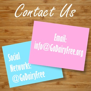 About Go Dairy Free - Contact Us or Join Us on Social Media