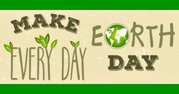 Make Earth Day Every Day - 20 Easy Ways to Conserve Everyday (including your Diet!)