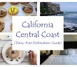 Travel: Recommended Lodging, Must See Sites and Restaurants for Dairy-Free, Gluten-Free & Vegan Patrons on the California Central Coast