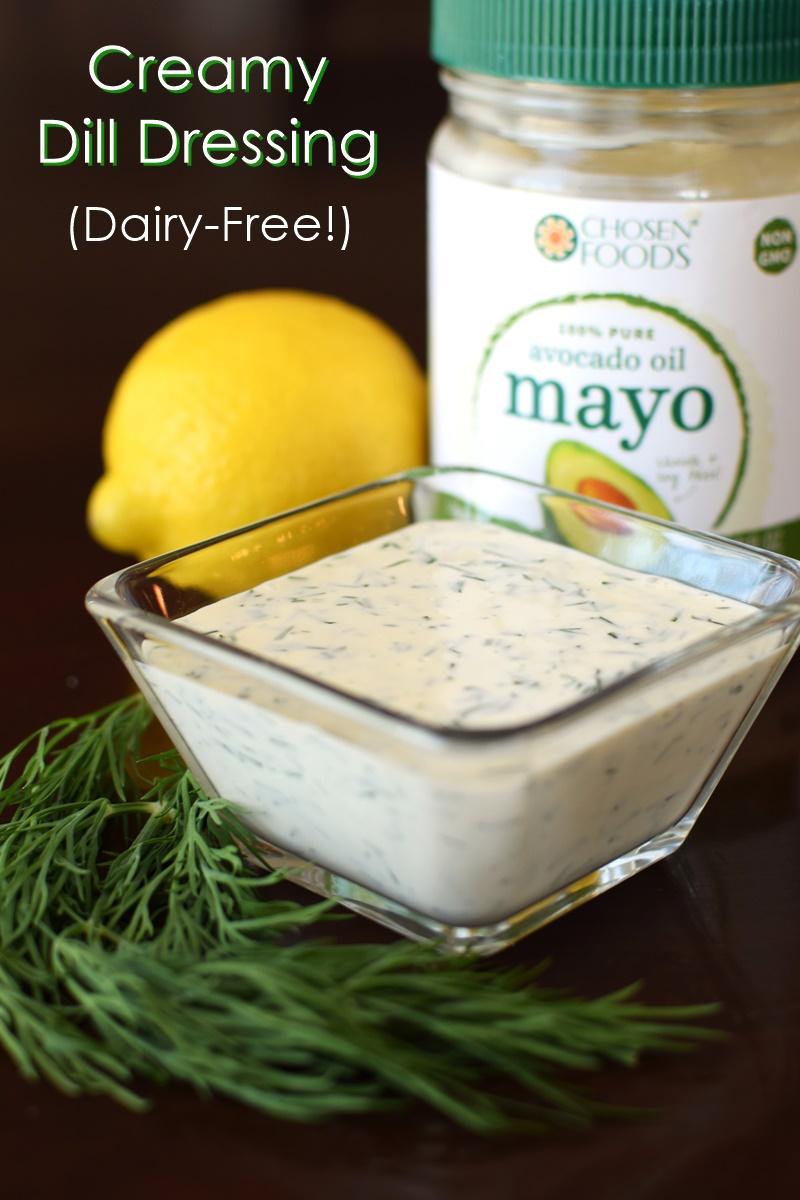 Creamy Dill Dressing Recipe - quick, dairy-free and optionally paleo