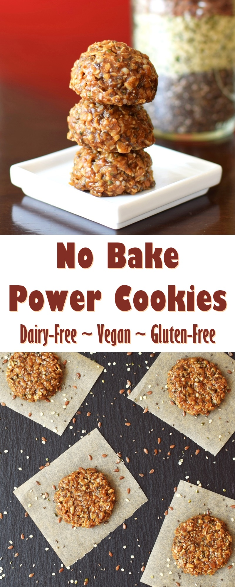 No Bake Power Cookies Recipe - rich in healthy vegan, gluten-free, dairy-free ingredients (freezer-friendly!)