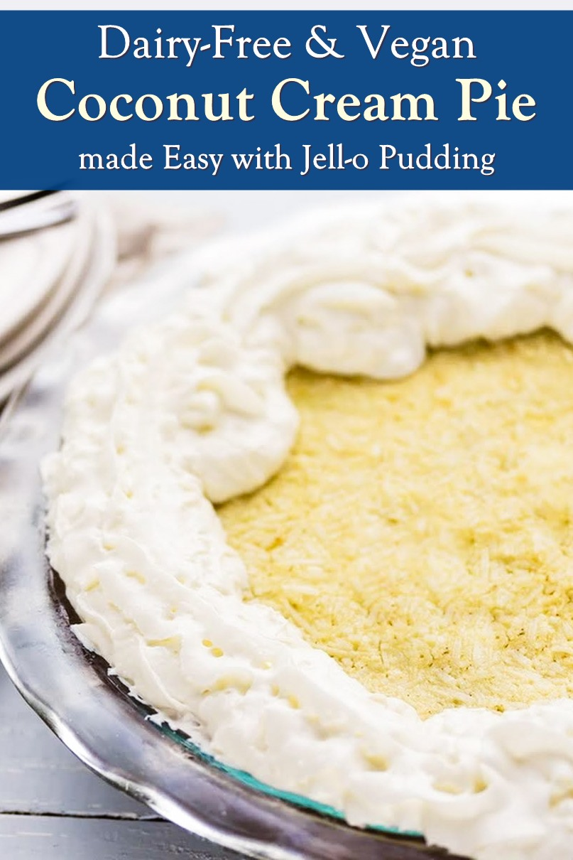Easy Vegan Coconut Cream Pie Recipe made simple with Jell-O Pudding! Dairy-free, egg-free, nut-free, soy-free, and optionally gluten-free