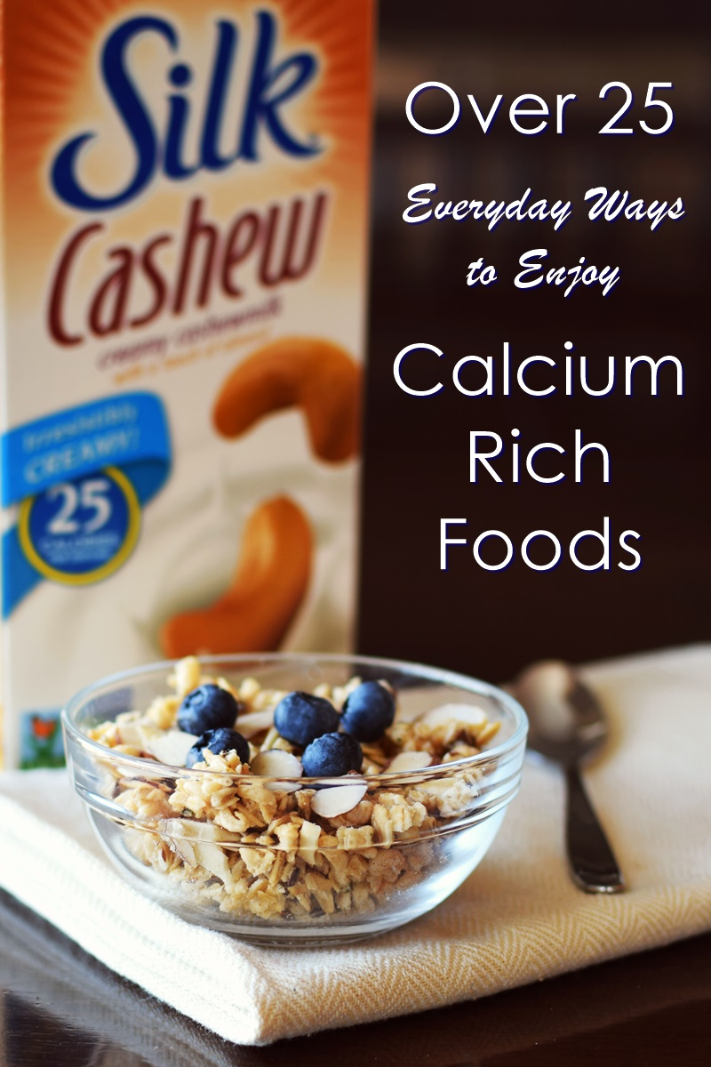 Dairy-Free Calcium-Rich Foods - Recipes and Ideas to enjoy them everyday (all plant-based)