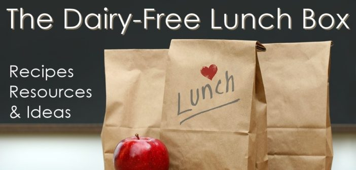 Dairy-Free Lunch Box Ideas with Kid-Friendly Recipes