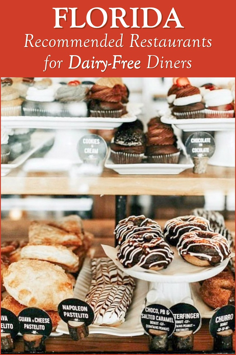 Florida: Recommended Restaurants for Dairy-Free Diners including bakeries, ice cream shops, cafes, full service restaurants, and more
