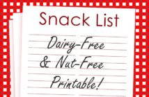 Dairy-Free & Nut-Free Snack List (Printable!) - over 100 snacks (store-bought & quick to make options)