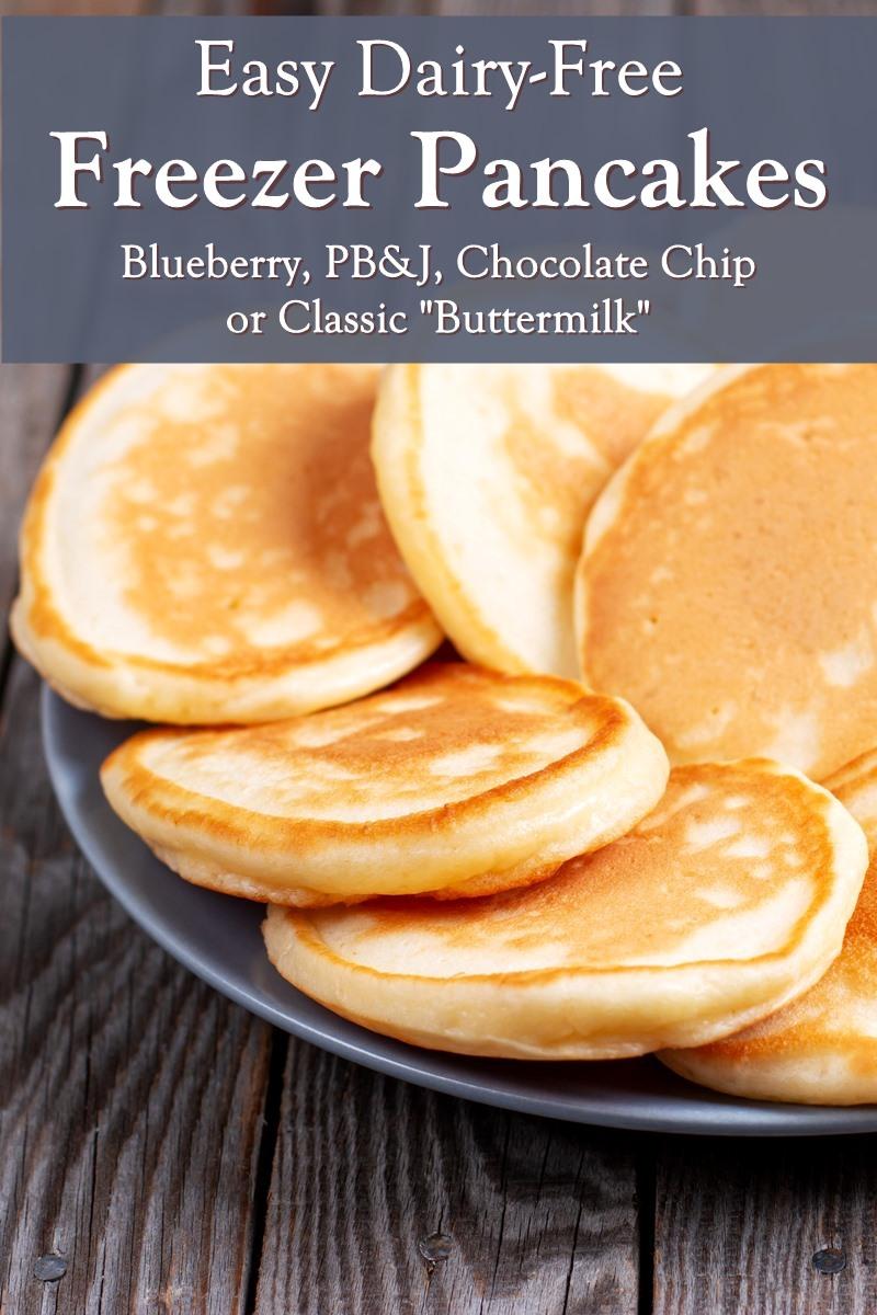 Dairy-Free Freezer Pancakes Recipe