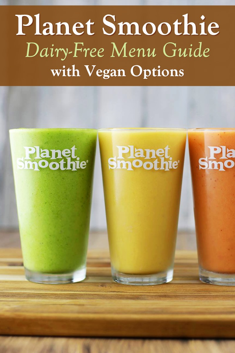 Dairy-Free Menu Guide for Planet Smoothie with Vegan Options