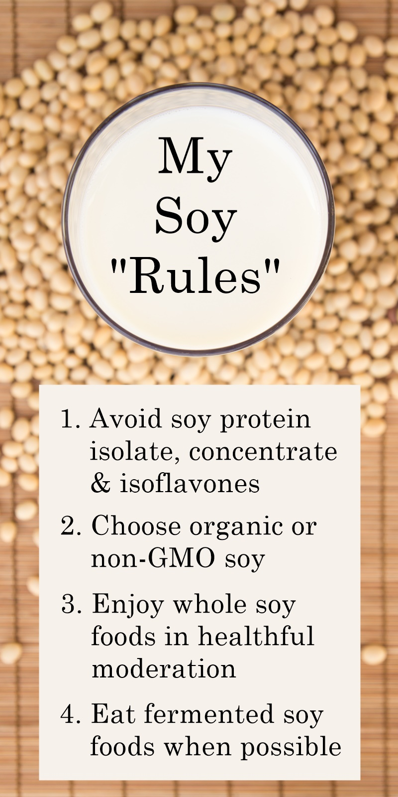 "My personal soy ""rules"" for enjoying soy healthfully (based on personal research for my body, should not be construed as dietary advice)"