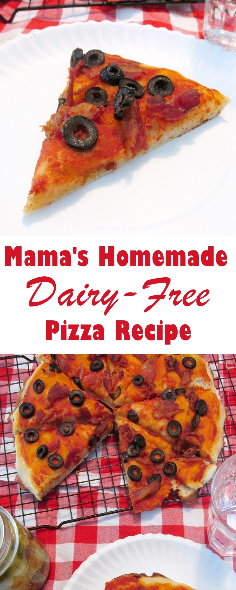 Mama's Dairy-Free Homemade Pizza Recipe (vegan optional) - with versatile from-scratch dough and super-easy sauce