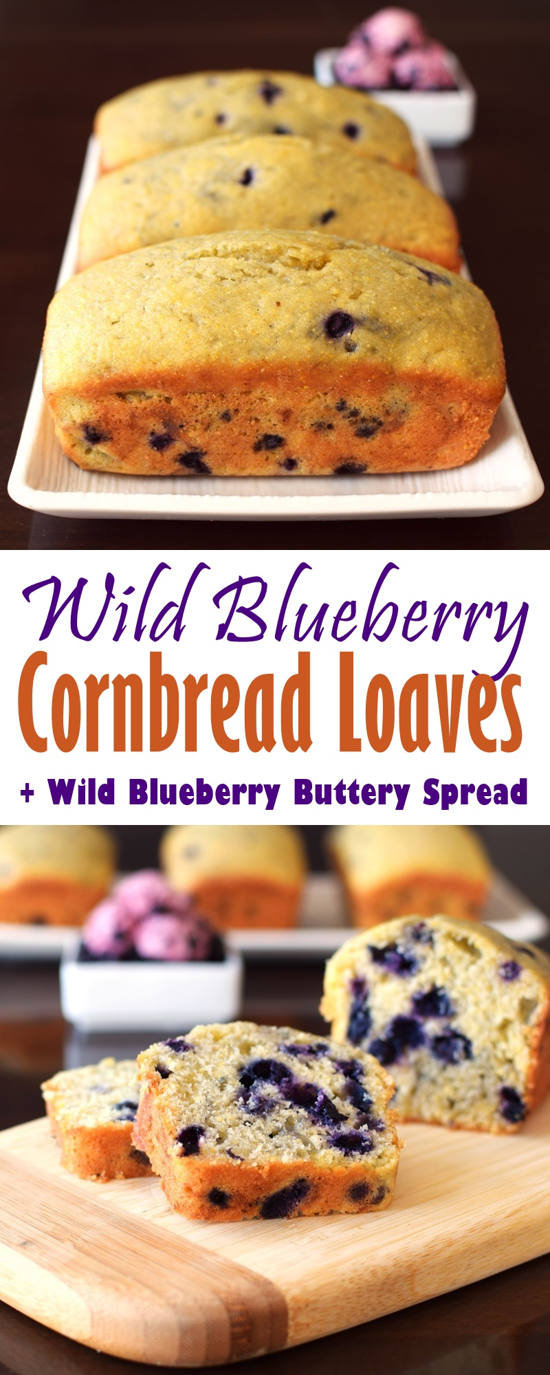 Wild Blueberry Cornbread Loaves with Wild Blueberry Buttery Spread - dairy-free, nut-free + gluten-free optional