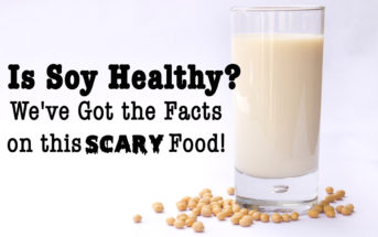 "Is Soy Healthy? We've Got the Facts on this ""Scary"" Food"