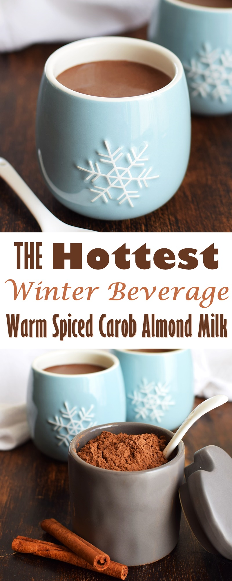 "Warm Carob Milk is the ""IT"" recipe this winter! Dairy-free, vegan (spiced & nut-free options)"