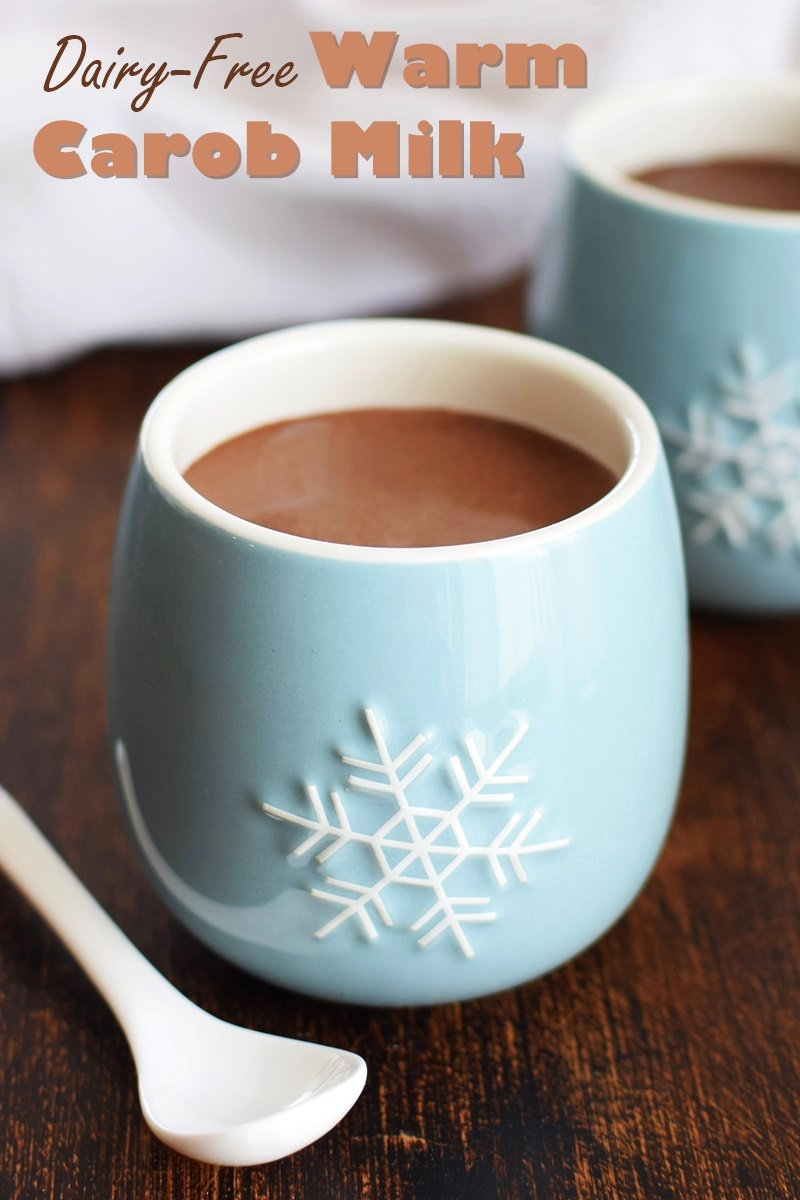 Warm Carob Milk Recipe - dairy-free, vegan and lightly spiced (optionally nut-free)!
