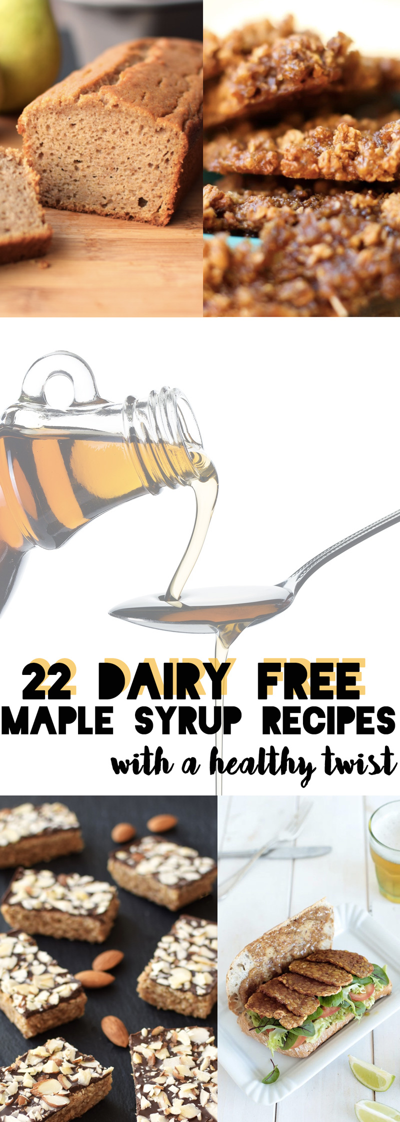 22 Dairy Free Maple Syrup Recipes with a Healthy Twist (most vegan and gluten-free too!)