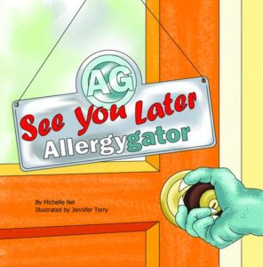 See You Later AllergyGator - Food Allergy Children's Book Reviews