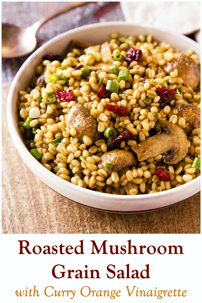 Warm Wheat Berry Salad Recipe with Roasted Mushrooms and Curry-Orange Vinaigrette