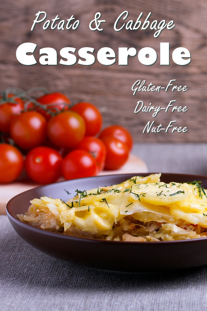 Potato and Cabbage Casserole Recipe (dairy-free, gluten-free and allergy-friendly with vegan options)