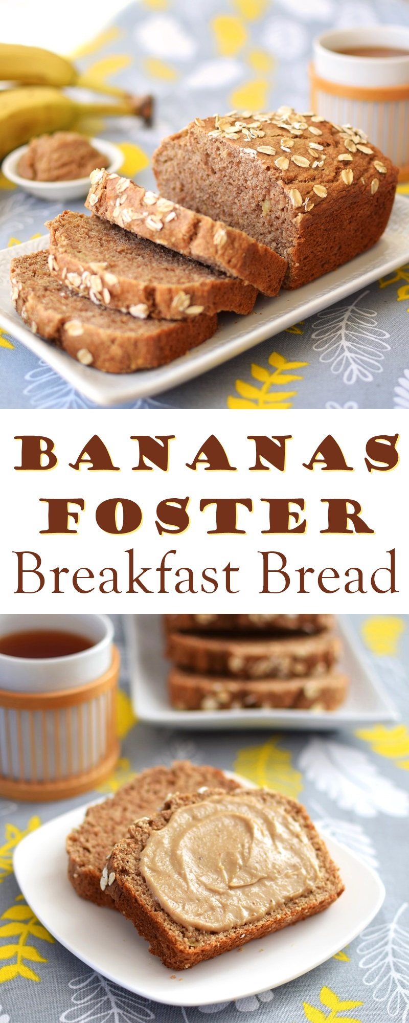 Bananas Foster Breakfast Bread - Better for you, vegan, plant-based, dairy-free, egg-free and whole grain recipe!
