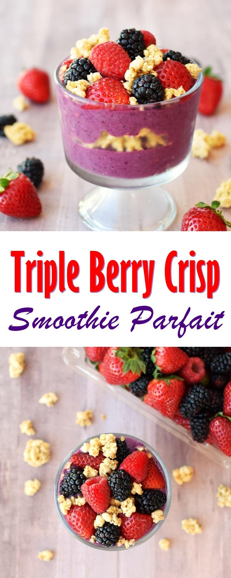 Triple Berry Crisp Smoothie Parfait Recipe - plant-based, dairy-free, single serve