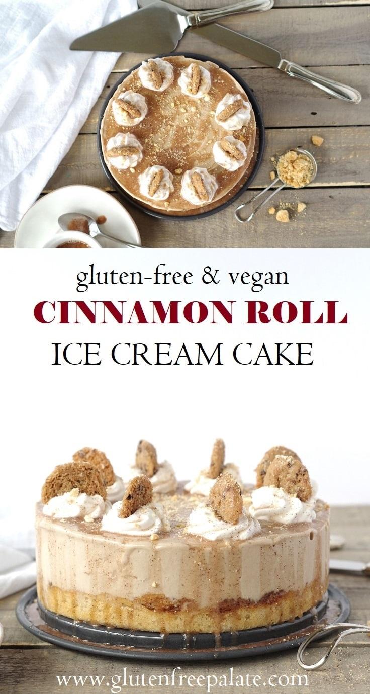 Cinnamon Roll Ice Cream Cake Recipe - A Vegan, Gluten-Free, Grand-Prize Dairy-Free Recipe Contest Winner. Tested and Loved!