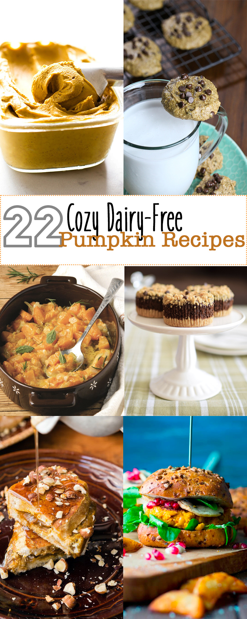 22 Dairy-Free Pumpkin Recipes - sweet, savory, vegan, and gluten-free options.