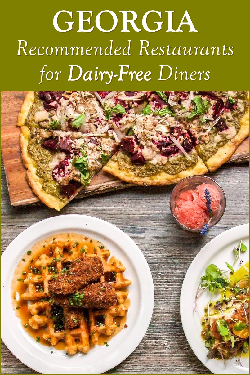 Georgia: These Restaurants are Just Peachy for Dairy-Free Diners - Updated continuously with recommended restaurants for dairy-free, vegan, and gluten-free diners. Bakeries, cafes, ice cream shops, and more!
