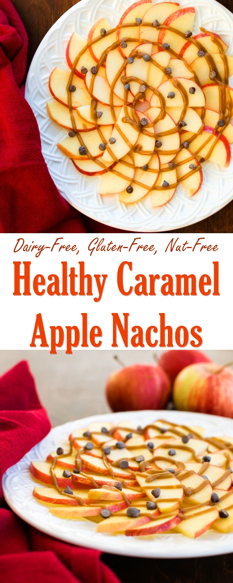 Healthy Caramel Apple Nachos Recipe - Fast, Easy, Just 4 Ingredients, Vegan, Dairy-Free, Gluten-Free, Nut-Free and Soy-Free
