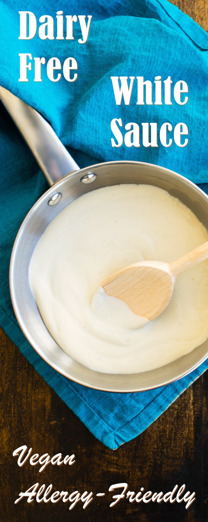 Basic Dairy-Free White Sauce Recipe - 5 Minute Vegan and Allergy-Friendly
