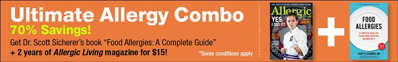 The Ultimate Food Allergy Combo Sale - Allergic Living Magazine + Dr Scott Sicherer's new Food Allergy Book