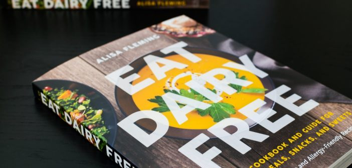 Announcing the New 'Eat Dairy Free' Cookbook from Go Dairy Free!