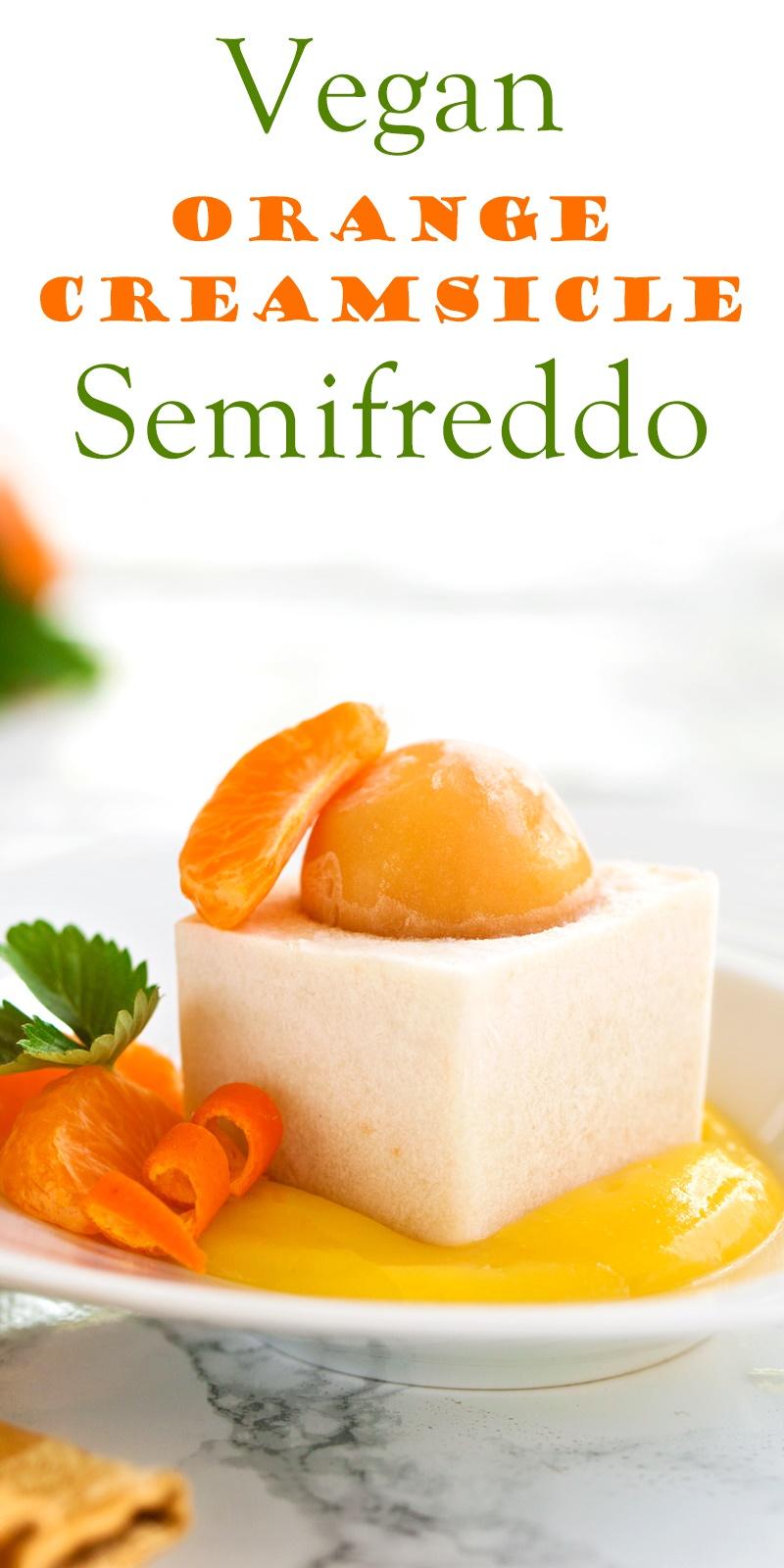 Orange creamsicle vegan semifreddo recipe to impress every for Stage cuisine vegan