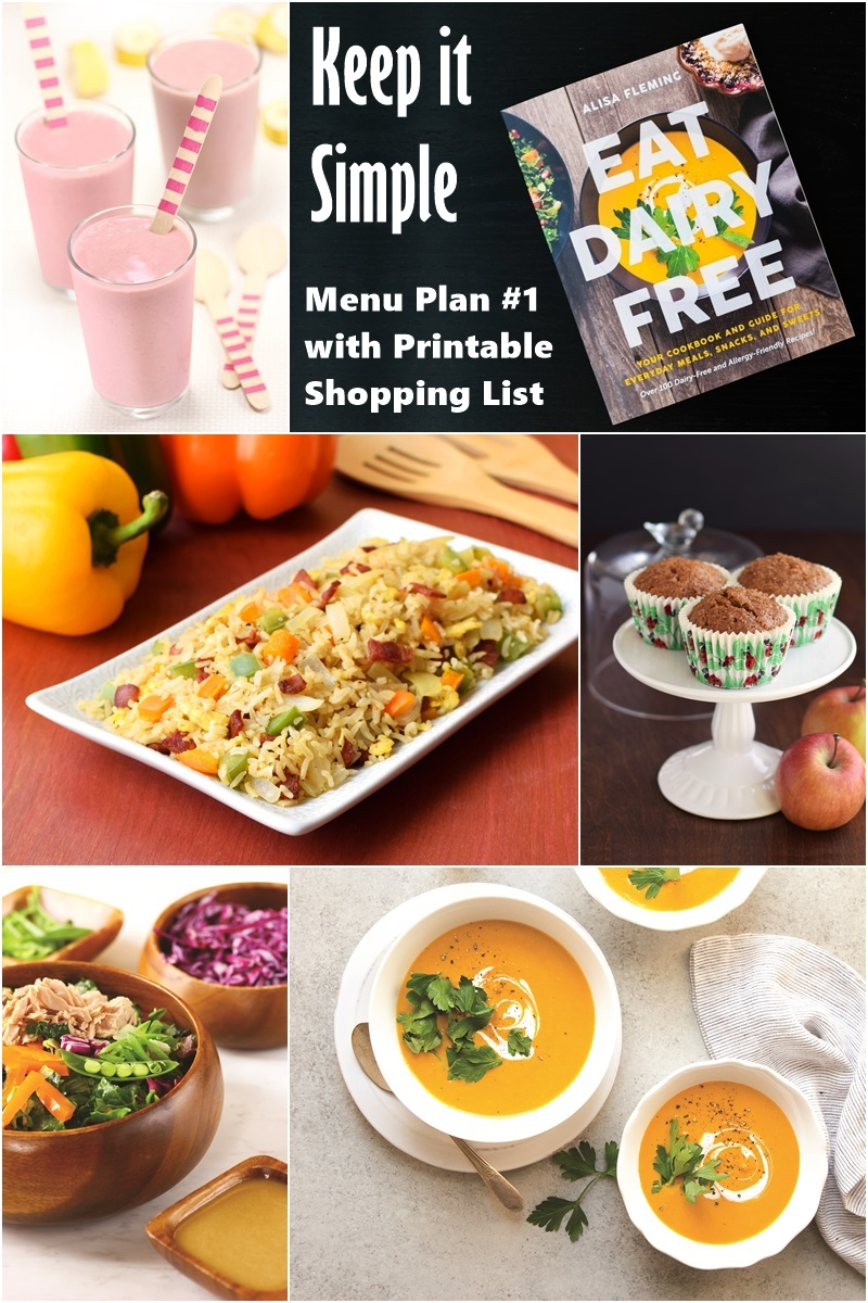 Keep it Simple Menu Plan and Printable Shopping List for Eat Dairy Free