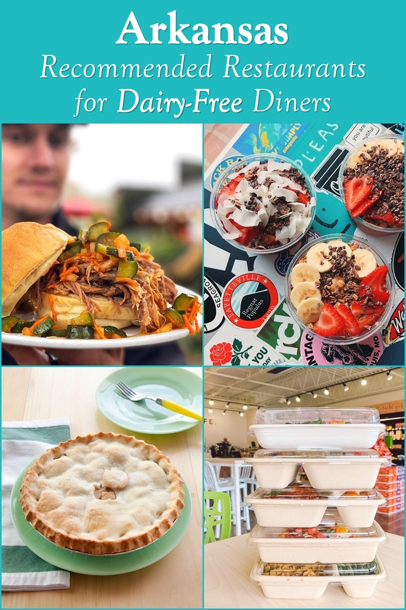 Arkansas Dairy-Free Restaurant Options - cafes, ice cream shops, full service restaurants, bakeries, and more!