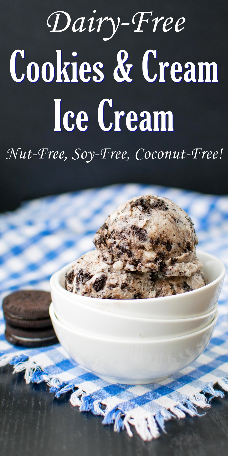Dairy-Free Cookies and Cream Ice Cream Recipe - creamy, vegan, nut-free, soy-free, and coconut-free!