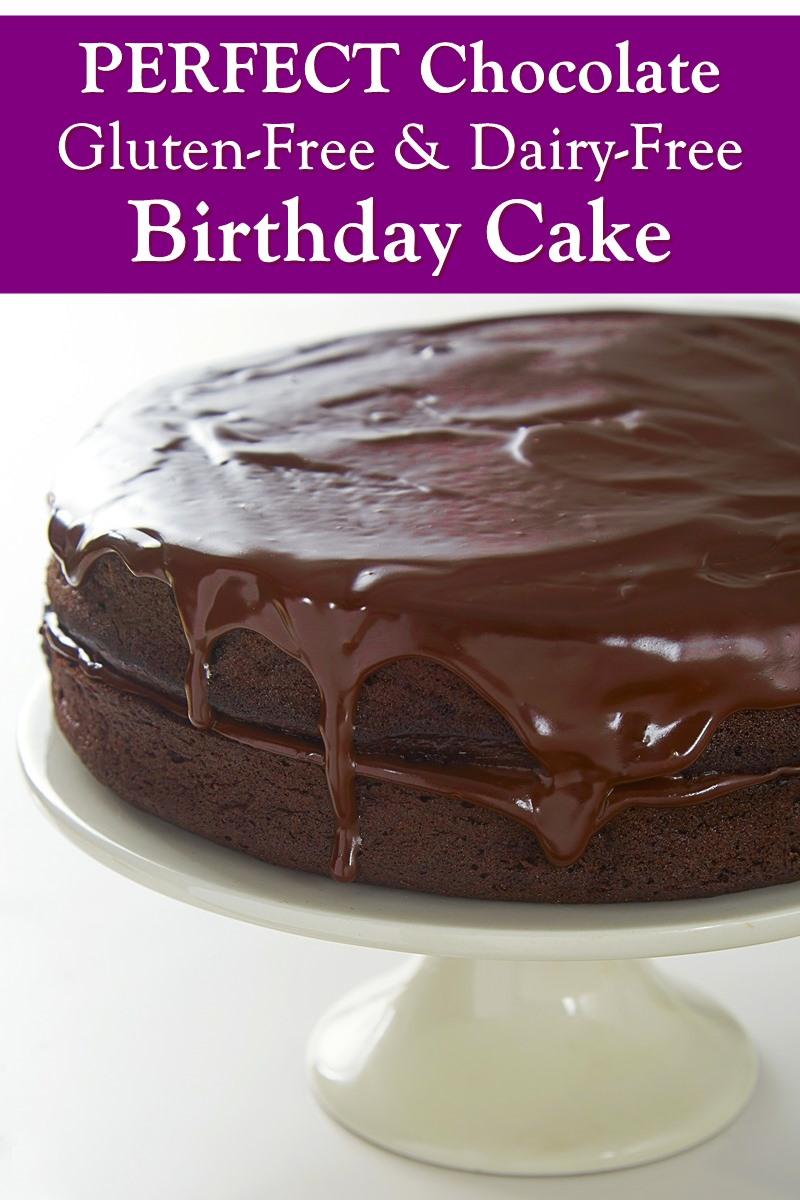 Perfect Dairy-Free Gluten-Free Chocolate Birthday Cake Recipe