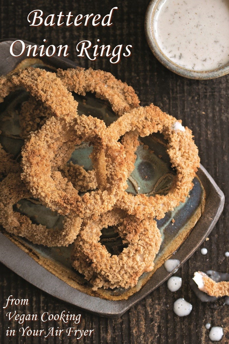 Battered Vegan Air Fryer Onion Rings Recipe that Bakes Up Crunchy (optionally gluten-free and optionally oil-free)